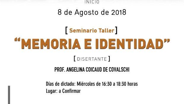 """Presentan un Seminario Taller sobre """"Memoria e Identidad"""" en la UNPA UACO"""